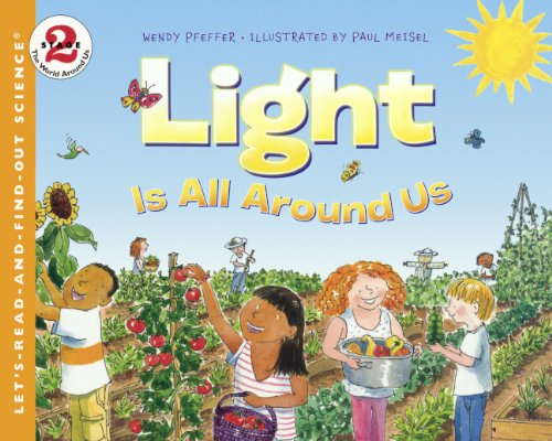 9780606350587: Light Is All Around Us (Turtleback School & Library Binding Edition) (Let's-Read-And-Find-Out Science: Stage 2)