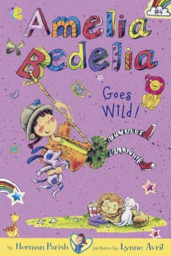 9780606350778: Amelia Bedelia Goes Wild! (Turtleback School & Library Binding Edition) (Amelia Bedelia Chapter Books)