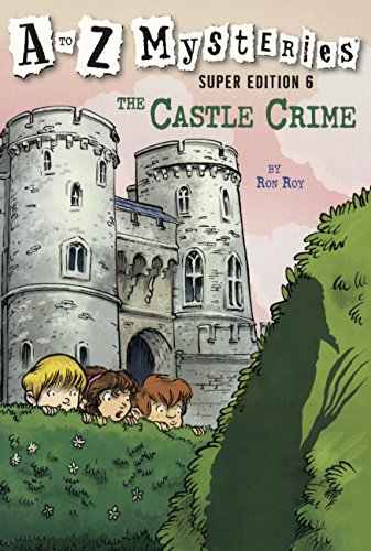 The Castle Crime (Turtleback School & Library Binding Edition) (A to Z Mysteries Super Edition)...