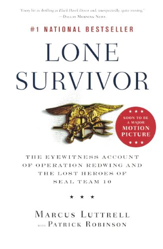 9780606352154: Lone Survivor: The Eyewitness Account of Operation Redwing and the Lost Heroes of SEAL Team 10