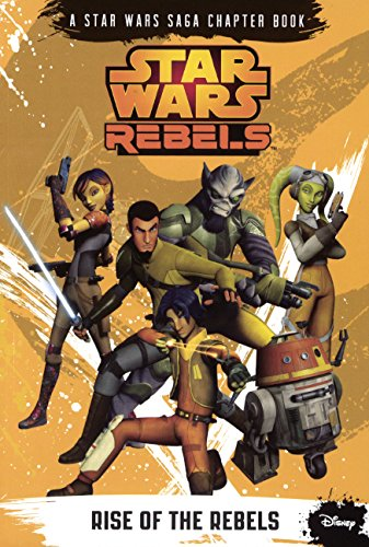 9780606352819: Rise Of The Rebels (Turtleback School & Library Binding Edition) (Star Wars Rebels)