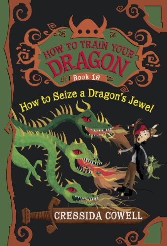 9780606353076: How to Seize a Dragon's Jewel (How to Train Your Dragon)