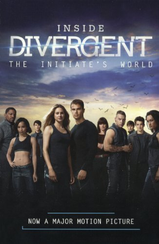 9780606353472: Inside Divergent: The Initiate's World