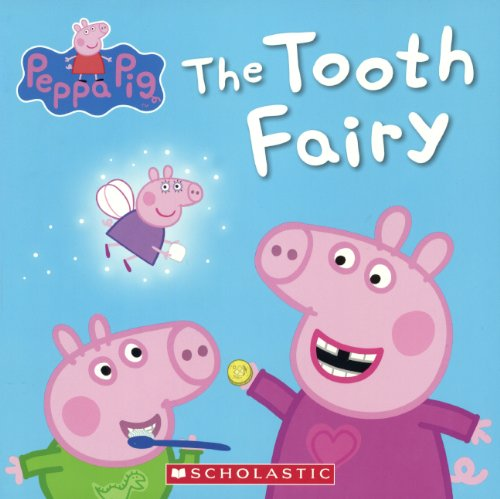 9780606354158: The Tooth Fairy (Peppa Pig)