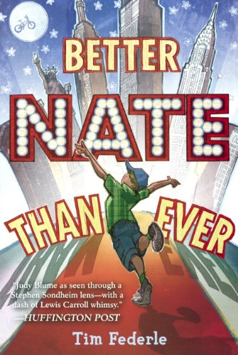 9780606354301: Better Nate Than Ever (Turtleback School & Library Binding Edition)
