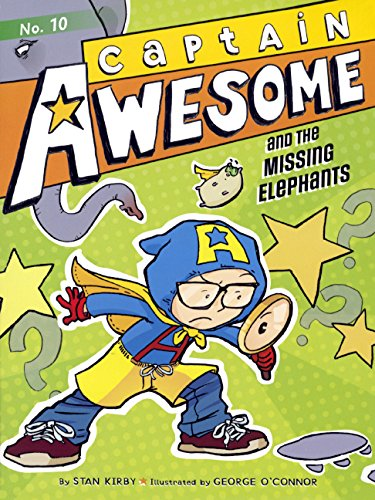 Captain Awesome And The Missing Elephants (Turtleback School & Library Binding Edition): Kirby,...
