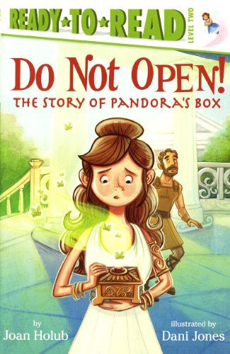 9780606354530: Do Not Open!: The Story Of Pandora's Box (Turtleback School & Library Binding Edition) (Ready-To-Read: Level 2)
