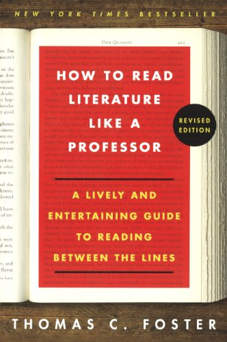 9780606355094: How to Read Literature Like a Professor: A Lively and Entertaining Guide to Reading Between the Lines