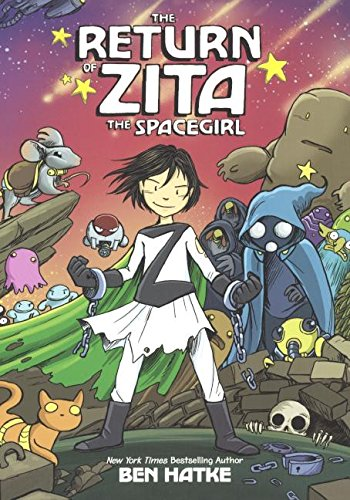 9780606355209: The Return Of Zita The Spacegirl (Turtleback School & Library Binding Edition)