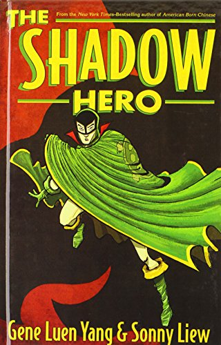 9780606355216: The Shadow Hero (Turtleback School & Library Binding Edition)