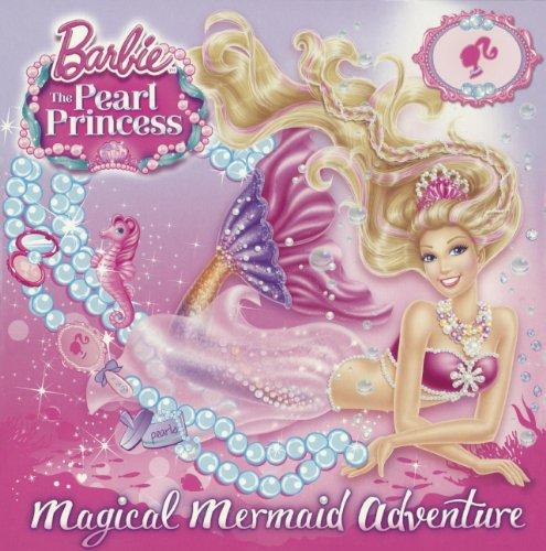 9780606355384: Magical Mermaid Adventure (Turtleback School & Library Binding Edition) (Barbie: The Pearl Princess)