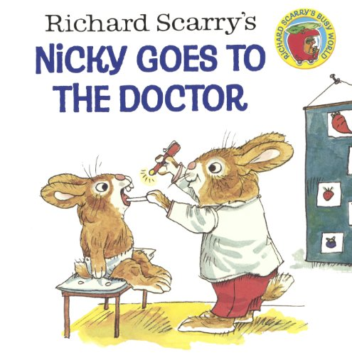 9780606355612: Richard Scarry's Nicky Goes to the Doctor