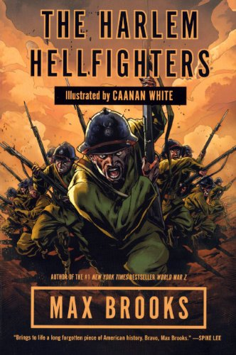 The Harlem Hellfighters (Turtleback School & Library Binding Edition): Max Brooks