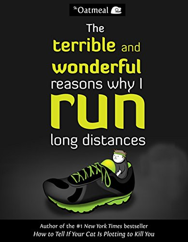 9780606356343: The Terrible And Wonderful Reasons Why I Run Long Distances (Turtleback School & Library Binding Edition)