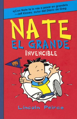 Nate El Grande Invencible (Big Nate Goes for Broke) (Prebound): Lincoln Peirce
