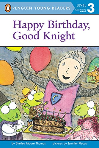 9780606357289: Happy Birthday, Good Knight (Turtleback School & Library Binding Edition) (Penguin Young Readers, Level 3)
