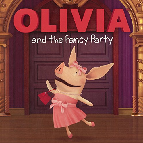 9780606357623: Olivia and the Fancy Party