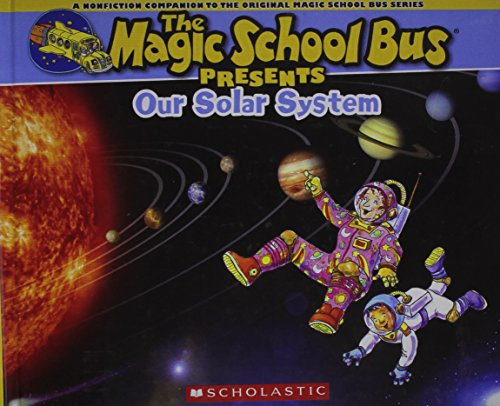 9780606358163: Our Solar System (Turtleback School & Library Binding Edition) (The Magic School Bus Presents)