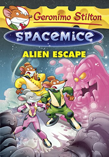 9780606358446: Alien Escape (Geronimo Stilton Spacemice)