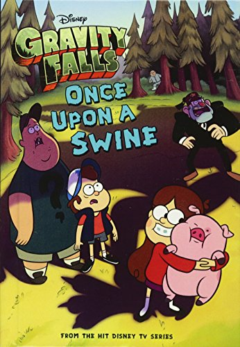 9780606359160: Gravity Falls: Once Upon a Swine