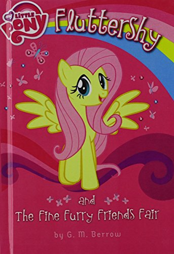 9780606359429: Fluttershy and the Fine Furry Friends Fair (My Little Pony)
