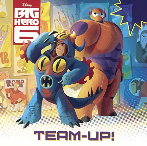 9780606359955: Big Hero 6: Team-Up! (Turtleback School & Library Binding Edition) (Pictureback(r))