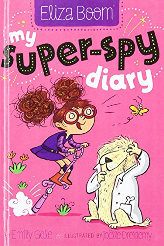 9780606360913: My Super-Spy Diary (Turtleback School & Library Binding Edition) (Eliza Boom)