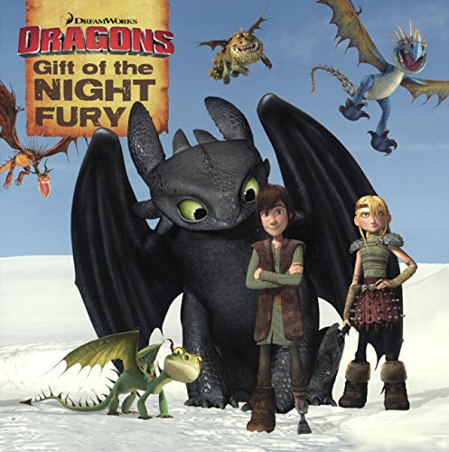 9780606361101: Gift of the Night Fury (Dreamworks Dragons)