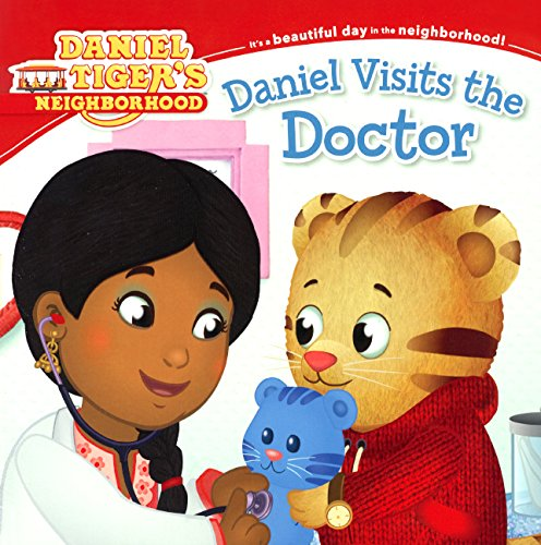 9780606361125: Daniel Visits The Doctor (Turtleback School & Library Binding Edition) (Daniel Tiger's Neighborhood)