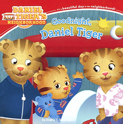 Goodnight, Daniel Tiger (Turtleback School & Library Binding Edition) (Daniel Tiger's ...