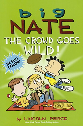 9780606361439: Big Nate the Crowd Goes Wild