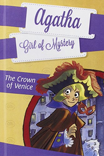9780606361644: The Crown of Venice (Agatha: Girl of Mystery)