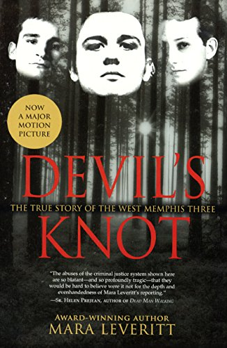 9780606362085: Devil's Knot: The Story Of The West Memphis Three (Turtleback School & Library Binding Edition)