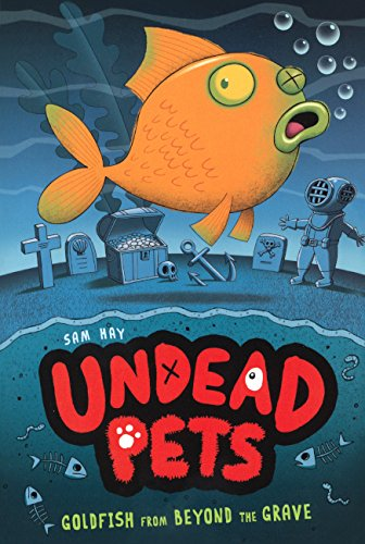 9780606362207: Goldfish From Beyond The Grave (Turtleback School & Library Binding Edition) (Undead Pets)