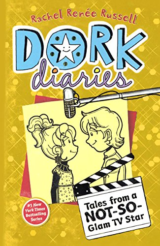 9780606362405: Tales from a Not-So-Glam TV Star (Dork Diaries)