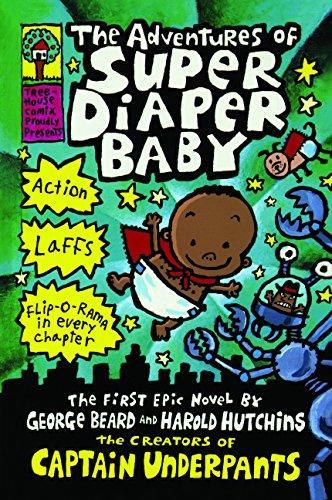 The Adventures of Super Diaper Baby (Prebound): George Beard