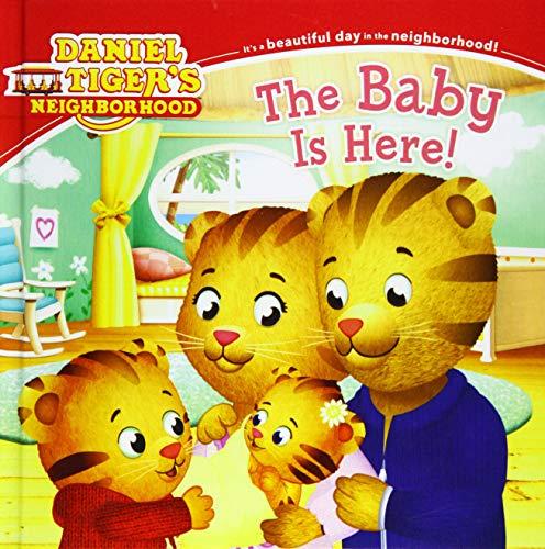 9780606363143: The Baby Is Here! (Turtleback School & Library Binding Edition) (Daniel Tiger's Neighborhood)