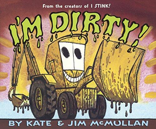 I'm Dirty! (Prebound): Kate McMullan