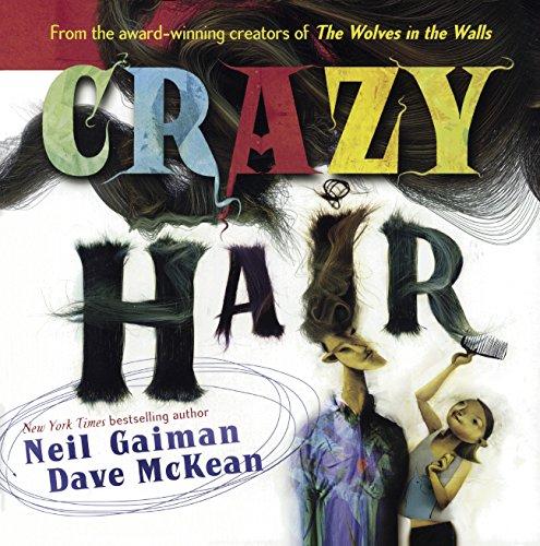 9780606364782: Crazy Hair (Turtleback School & Library Binding Edition)