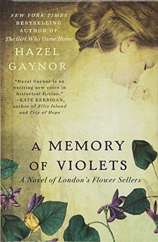 9780606365222: A Memory Of Violets: A Novel Of London's Flower Sellers (Turtleback School & Library Binding Edition)
