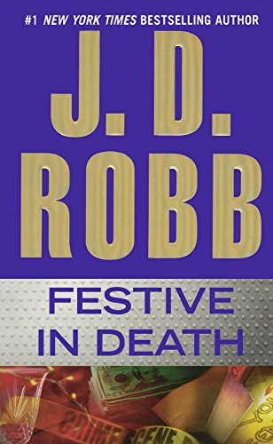 Festive in Death: Robb, J. D.