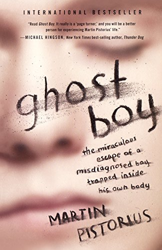9780606367240: Ghost Boy: The Miraculous Escape of a Misdiagnosed Boy Trapped Inside His Own Body