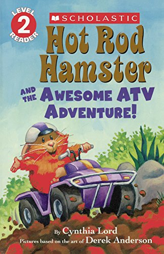 9780606367424: Hot Rod Hamster And The Awesome ATV Adventure! (Turtleback School & Library Binding Edition) (Scholastic Reader, Level 2)