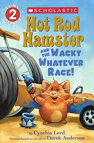 9780606367431: Hot Rod Hamster and the Wacky Whatever Race! (Turtleback School & Library Binding Edition) (Hot Rod Hamster: Level 2)