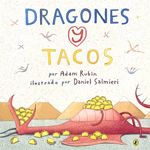 9780606367936: Dragones Y Tacos (Dragons And Tacos) (Turtleback School & Library Binding Edition) (Spanish Edition)