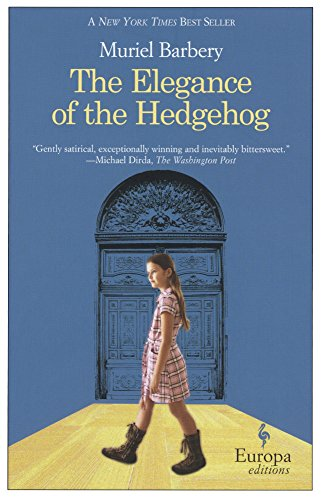 9780606368032: The Elegance Of The Hedgehog (Turtleback School & Library Binding Edition)