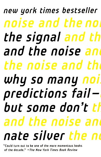 9780606368056: The Signal And The Noise (Turtleback School & Library Binding Edition)