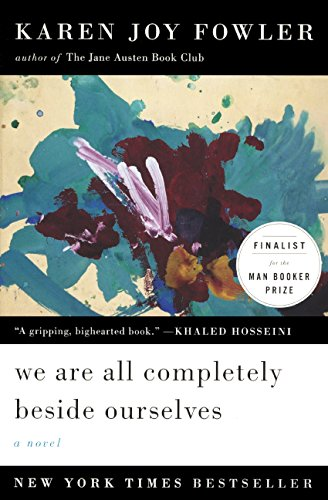 9780606368186: We Are All Completely Beside Ourselves (Turtleback School & Library Binding Edition)