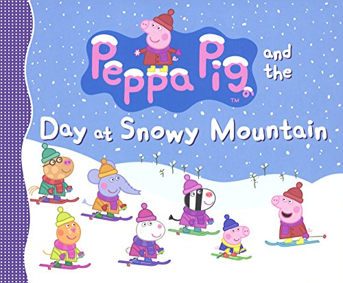 9780606368674: Peppa Pig And The Day At Snowy Mountain (Turtleback School & Library Binding Edition)