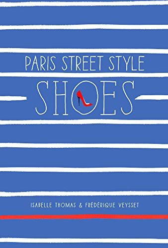 9780606368810: Paris Street Style: Shoes